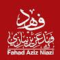 Fahad Aziz Niazi فهد عزیز نيازي