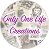 Only One Life Creations