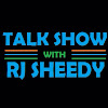 Talk Show with RJ Sheedy