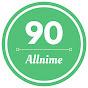 90Allnime