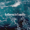 balloonaticfanatic