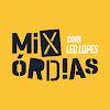 Mixórdias, com Leo Lopes
