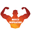 Muscle Inspiration