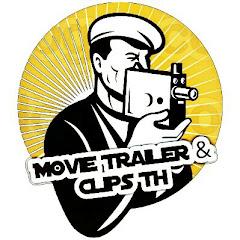 Movie Trailer & Clips TH