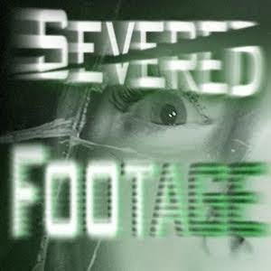 SeveredFootage