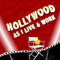 Hollywood As I Live & Work