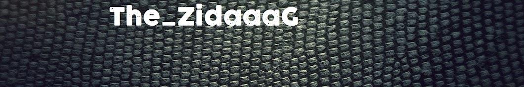 The ZidaaaG