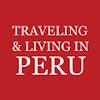 Traveling&LivinginPeruTV