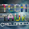Tech tAUk Reloaded