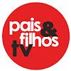 Pais&Filhos TV