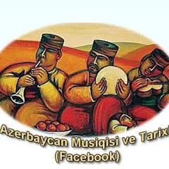 Azerbaycan Musiqisi ve Tarixi