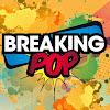 BreaKing Pop