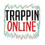 Internet Trappin