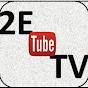 2eTubeTV