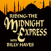 Riding the Midnight Express with Billy Hayes