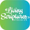 Living Scriptures