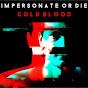 Impersonate or Die
