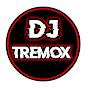 DJ Tremox