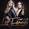 Les Femmes Live