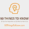 50 Things to Know