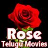 Rose Telugu Movies