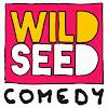 Wildseed Comedy