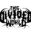 thisdividedworld