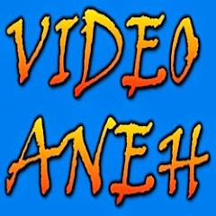 Video Aneh Aneh