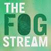 TheFogStream