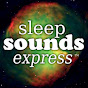 Sleep Sounds Express - Meditation & Relaxation