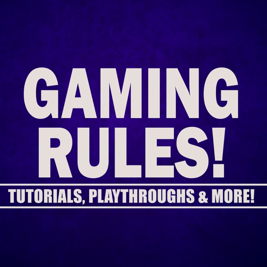 Gaming Rules! - YouTube