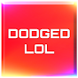 dodgedlol