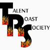 Talent Roast Society