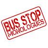 BusStopMonologues