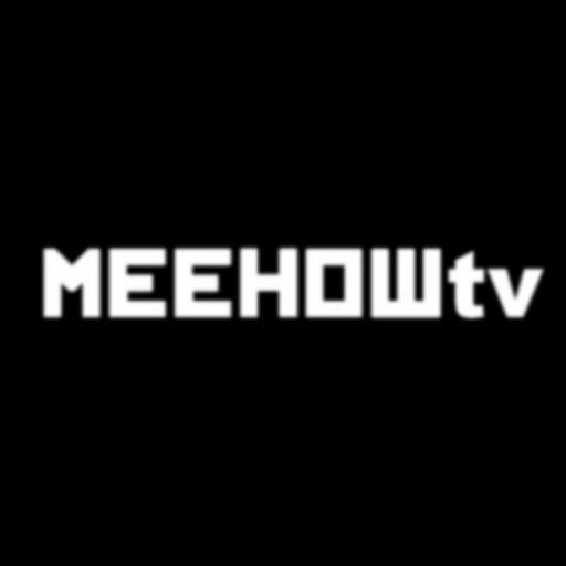 MEEHOWtv
