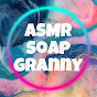 ASMR soap granny