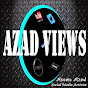 AZAD VIEWS