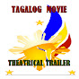 Tagalog Movie THEATRICAL TRAILER