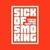 Sick of Smoking