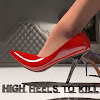 High Heels To Kill