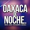 OaxacadeNoche.com
