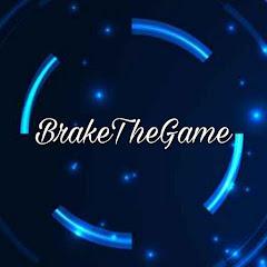 BrakeTheGame