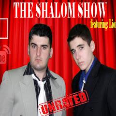 The Shalom Show Featuring: Lior kolontarov