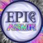 Epic ASMR
