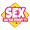 Sex On The Street TV