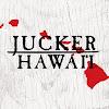 JUCKER HAWAI'I