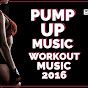 Pump Up Music - Topic