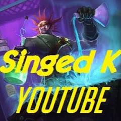 Singed K