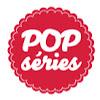 Pop Séries!