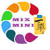 MIX MINI TIPS
